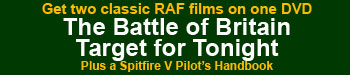 "Click here for more info on the ""Battle of Britain"" ""Target for Tonight DVD"
