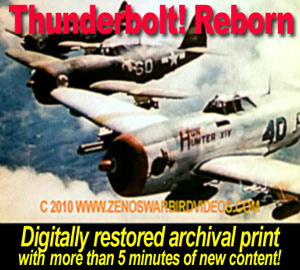"Get ""Thunderbolt! Reborn"" and 2 more P-47 films on the ""P-47 Thunderbolts Go to War"" DVD"""